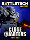 BattleTech Legends Close Quarters