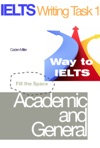 IELTS Writing Task 1 - Academic And General - Fill The Space