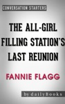 The All-Girl Filling Stations Last Reunion A Novel By Fannie Flagg  Conversation Starters