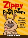 Zippy The Pippy Puppy Short Stories Games And Jokes