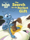 A Bugs Life  The Search For The Perfect Gift