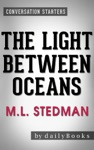 Conversations On The Light Between Oceans A Novel By ML Stedman