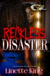RECKLESS DISASTER