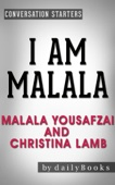 Conversations on I Am Malala: by Malala Yousafzai and Christina Lamb