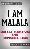 Conversations on I Am Malala: by Malala Yousafzai and Christina Lamb - Daily Books Cover Art