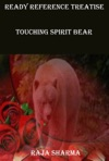 Ready Reference Treatise Touching Spirit Bear