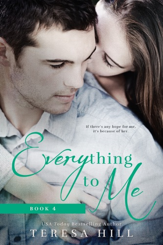 Everything To Me Book 4
