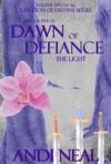 Dawn Of Defiance The Light Kingdom Of Destiny Book 10