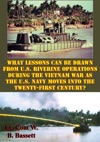 What Lessons Can Be Drawn From US Riverine Operations During The Vietnam War