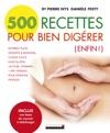 500 Recettes Pour Bien Digrer