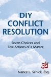 DIY Conflict Resolution Seven Choices And Five Actions Of A Master