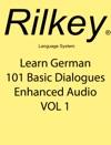 Learn German 101 Basic Dialogues Enhanced Audio VOL 1
