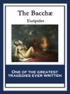 The Bacch Bacchae