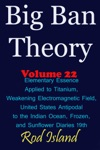 Big Ban Theory Elementary Essence Applied To Titanium Weakening Electromagnetic Field United States Antipodal To The Indian Ocean Frozen And Sunflower Diaries 19th Volume 22