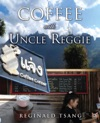 Coffee With Uncle Reggie