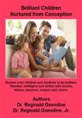 Brilliant Children Nurtured from Conception