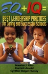 EQ  IQ  Best Leadership Practices For Caring And Successful Schools