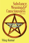 Substance Meaning  Consciousness