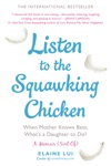 Listen To The Squawking Chicken