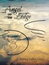 Angel On The Ledge