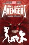 Uncanny Avengers Vol 5