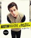 Austin Mahone Just How It Happened