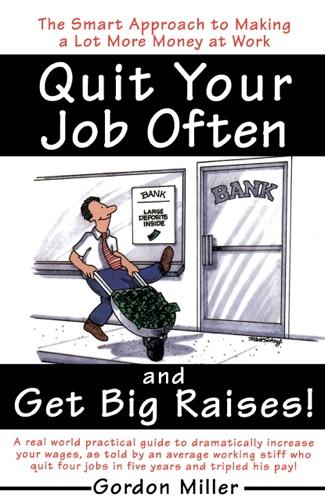 Quit Your Job Often and Get Big Raises