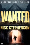Wanted A Leopold Blake Thriller