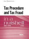 Watsons Tax Procedure And Tax Fraud In A Nutshell 4th