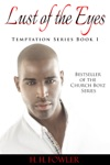 Lust Of The Eyes - Book 1 Temptation Series