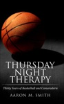 Thursday Night Therapy