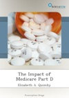 The Impact Of Medicare Part D