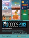 Cocos2d-x By Example Beginners Guide - Second Edition