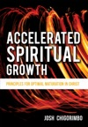 Accelerated Spiritual Growth