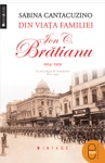 Din Viaa Familiei Ion C Brtianu 19141919