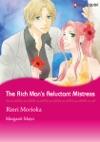 The Rich Mans Reluctant Mistress