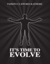 Its Time To Evolve