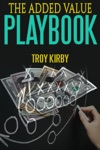 The Added Value Playbook