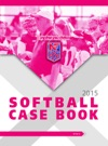 2015 Softball Case Book