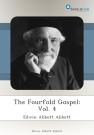 THE FOURFOLD GOSPEL: VOL. 4