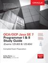 OCAOCP Java SE 7 Programmer I  II Study Guide Exams 1Z0-803  1Z0-804