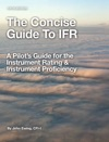 The Concise Guide To IFR