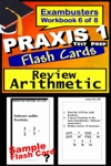 PRAXIS 1 Test Prep Arithmetic Review--Exambusters Flash Cards--Workbook 6 Of 8