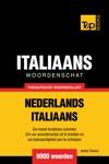 Thematische Woordenschat Nederlands-Italiaans 9000 Woorden