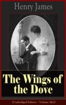 The Wings Of The Dove Unabridged Edition  Volume 12