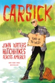 Carsick - John Waters Cover Art