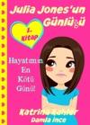 Julia Jonesun Gnl - 1 Kitap - Hayatmn En Kt Gn