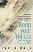 Paula Daly - Keep Your Friends Close artwork