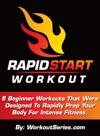 Rapid Start Workout