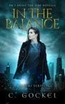 In The Balance An I Bring The Fire Novella A Loki Series